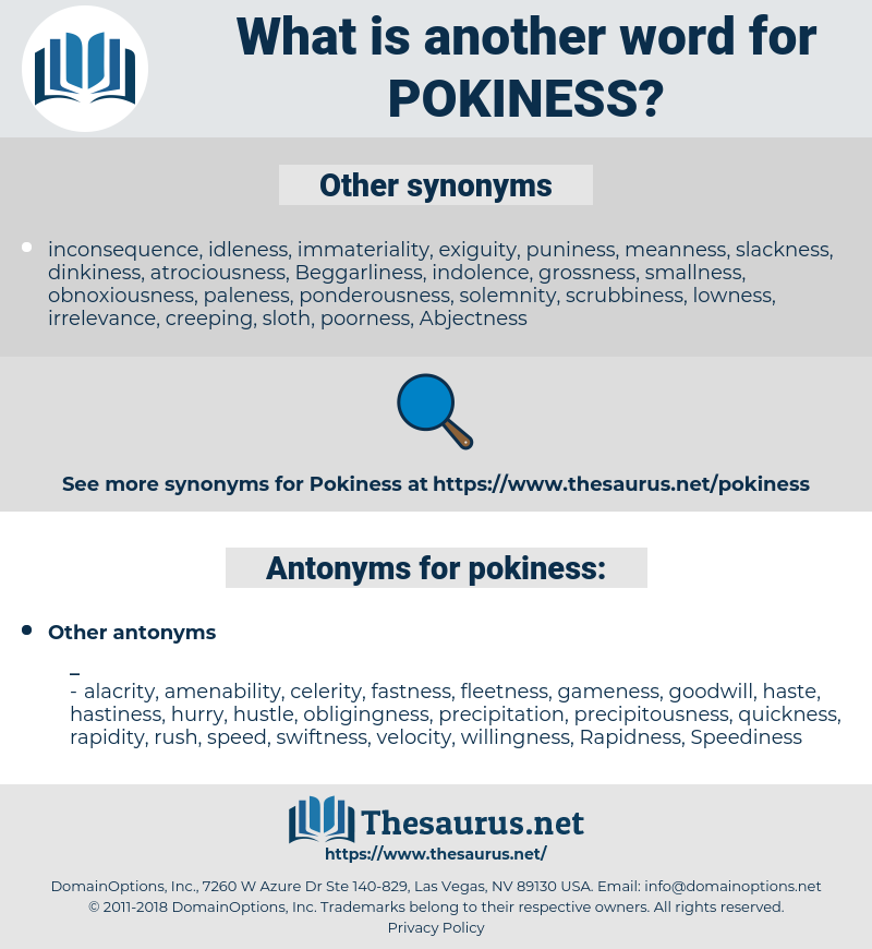 pokiness, synonym pokiness, another word for pokiness, words like pokiness, thesaurus pokiness
