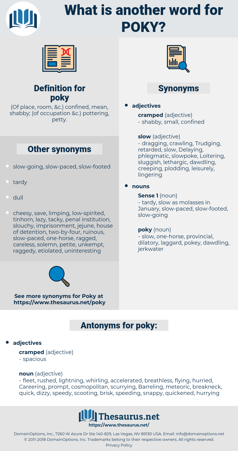 poky, synonym poky, another word for poky, words like poky, thesaurus poky