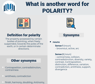 polarity, synonym polarity, another word for polarity, words like polarity, thesaurus polarity