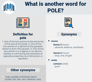 pole, synonym pole, another word for pole, words like pole, thesaurus pole