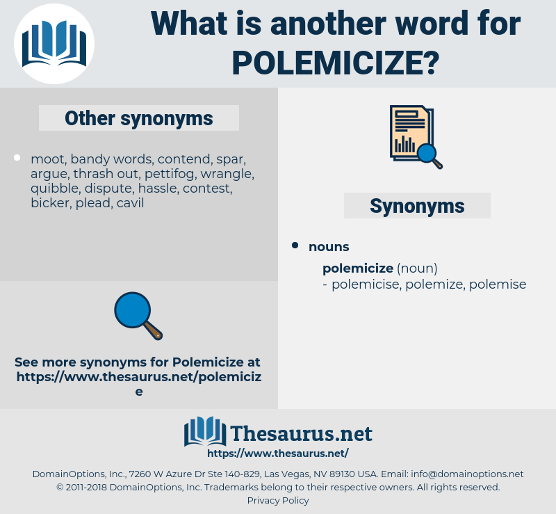 polemicize, synonym polemicize, another word for polemicize, words like polemicize, thesaurus polemicize