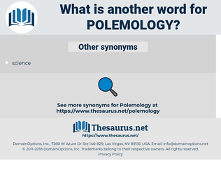 polemology, synonym polemology, another word for polemology, words like polemology, thesaurus polemology