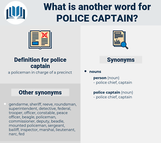 police captain, synonym police captain, another word for police captain, words like police captain, thesaurus police captain