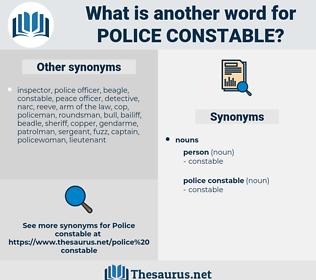 police constable, synonym police constable, another word for police constable, words like police constable, thesaurus police constable