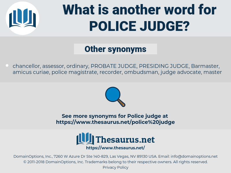 police judge, synonym police judge, another word for police judge, words like police judge, thesaurus police judge