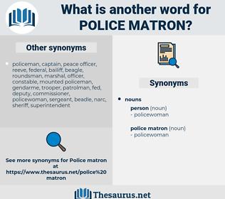police matron, synonym police matron, another word for police matron, words like police matron, thesaurus police matron