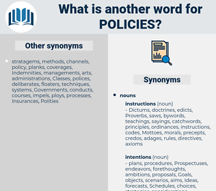 Policies, synonym Policies, another word for Policies, words like Policies, thesaurus Policies