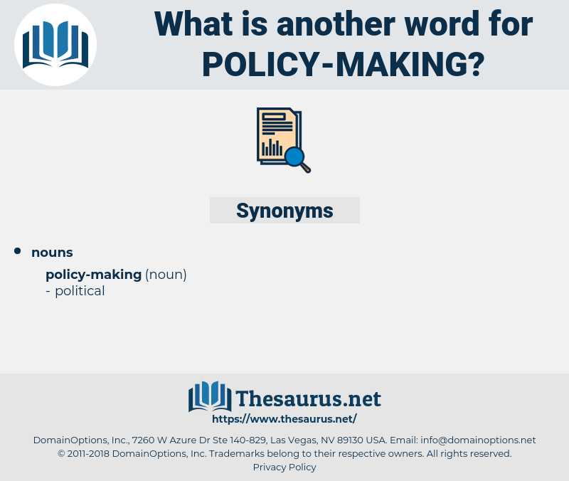 policy-making, synonym policy-making, another word for policy-making, words like policy-making, thesaurus policy-making