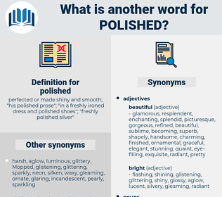polished, synonym polished, another word for polished, words like polished, thesaurus polished