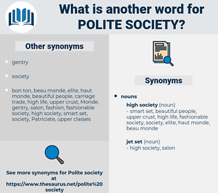 polite society, synonym polite society, another word for polite society, words like polite society, thesaurus polite society