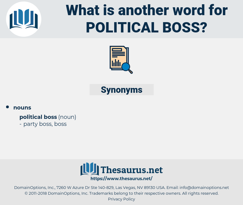 political boss, synonym political boss, another word for political boss, words like political boss, thesaurus political boss