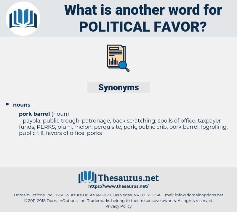 political favor, synonym political favor, another word for political favor, words like political favor, thesaurus political favor