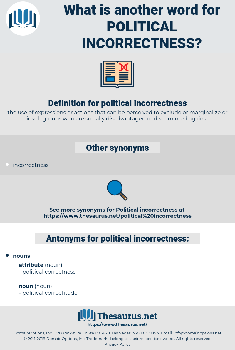 political incorrectness, synonym political incorrectness, another word for political incorrectness, words like political incorrectness, thesaurus political incorrectness
