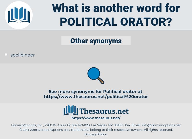 political orator, synonym political orator, another word for political orator, words like political orator, thesaurus political orator