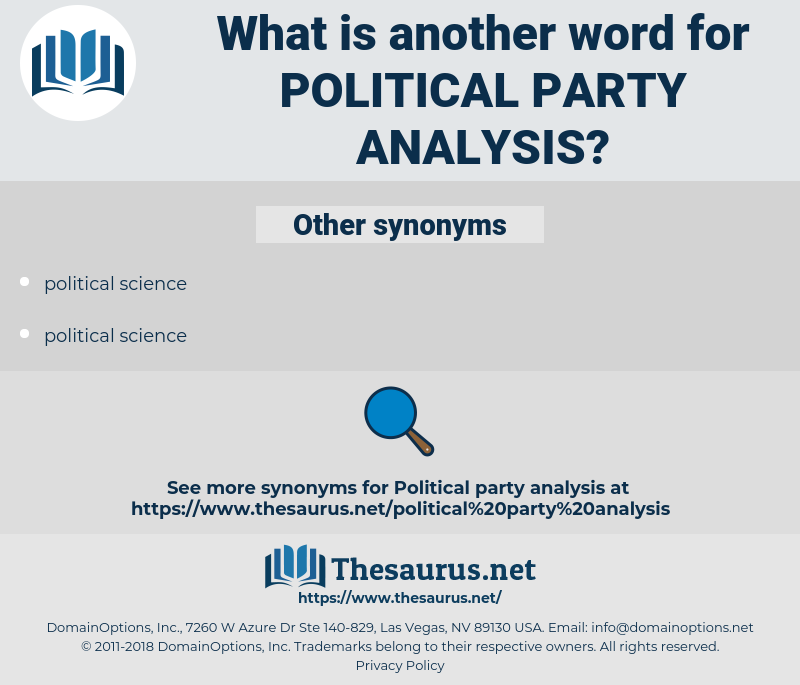 political party analysis, synonym political party analysis, another word for political party analysis, words like political party analysis, thesaurus political party analysis