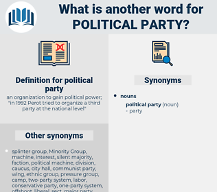 political party, synonym political party, another word for political party, words like political party, thesaurus political party