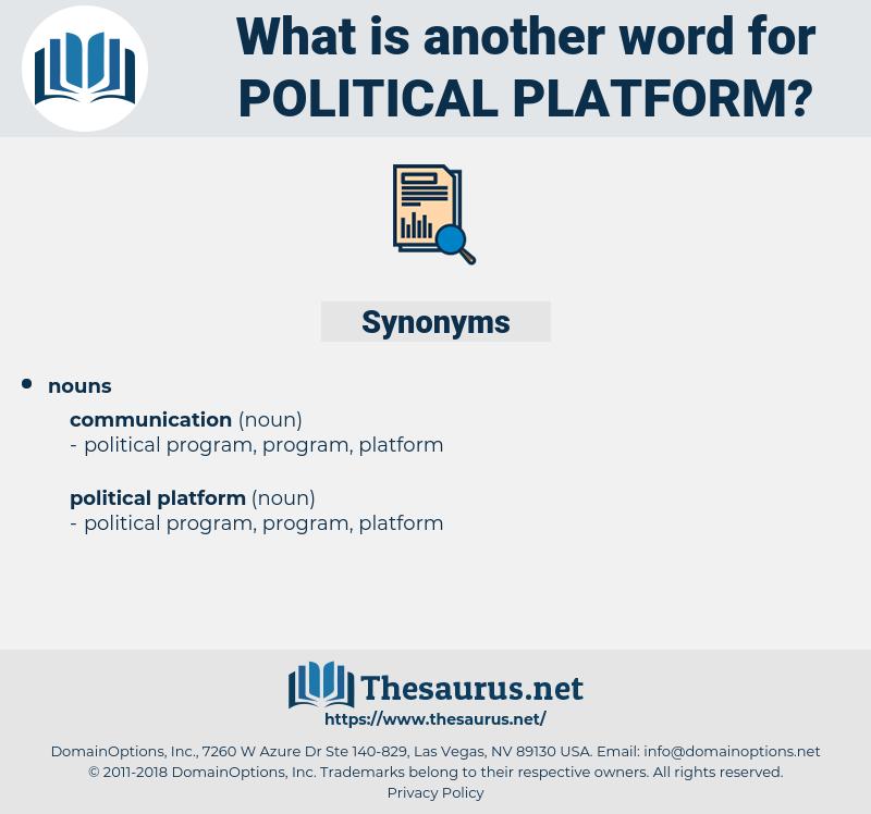 political platform, synonym political platform, another word for political platform, words like political platform, thesaurus political platform