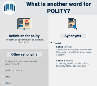 polity, synonym polity, another word for polity, words like polity, thesaurus polity