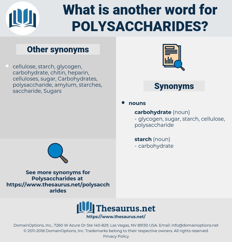 polysaccharides, synonym polysaccharides, another word for polysaccharides, words like polysaccharides, thesaurus polysaccharides