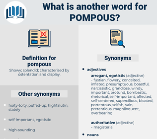 pompous, synonym pompous, another word for pompous, words like pompous, thesaurus pompous