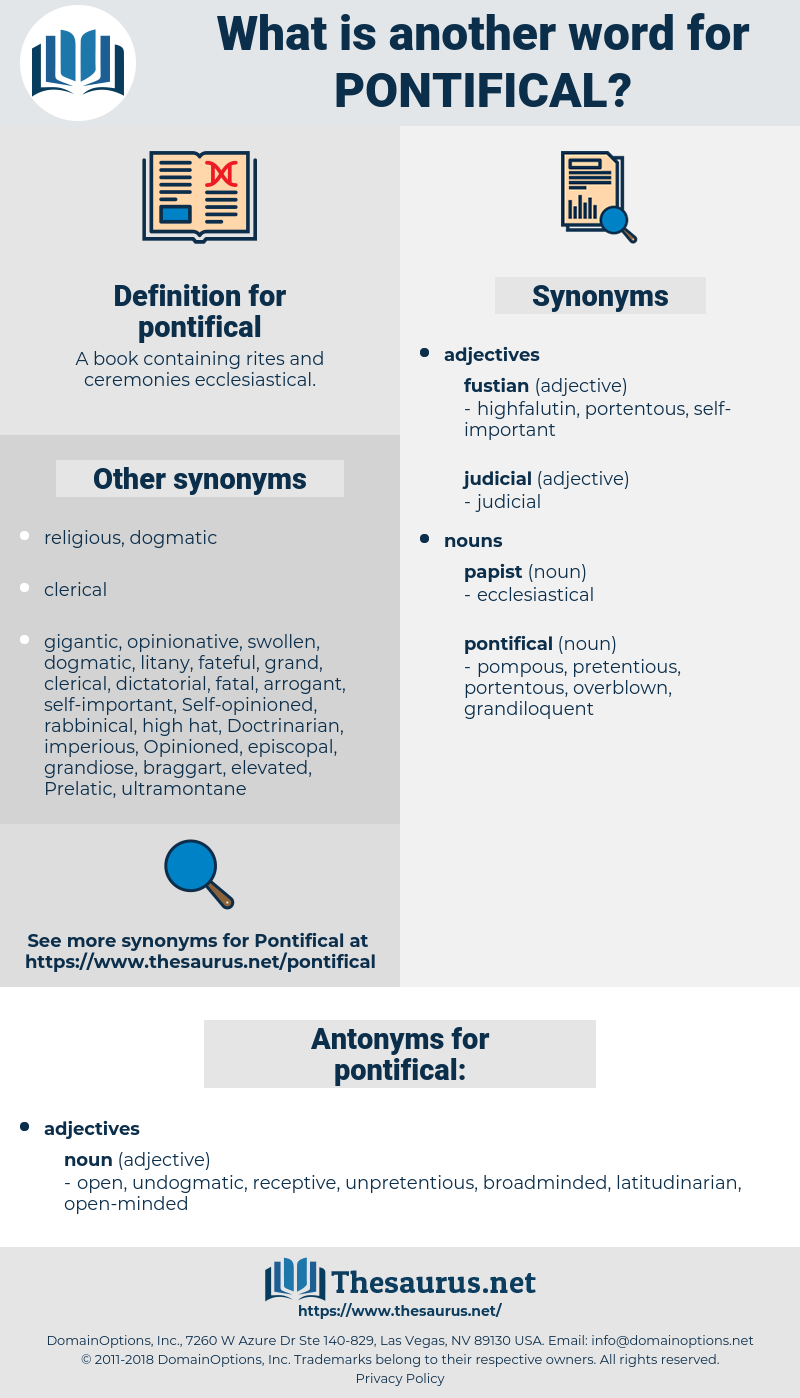 pontifical, synonym pontifical, another word for pontifical, words like pontifical, thesaurus pontifical