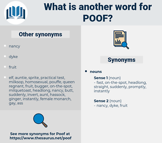 poof, synonym poof, another word for poof, words like poof, thesaurus poof