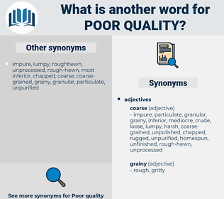 poor quality, synonym poor quality, another word for poor quality, words like poor quality, thesaurus poor quality