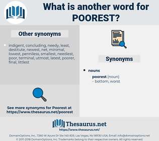 poorest, synonym poorest, another word for poorest, words like poorest, thesaurus poorest