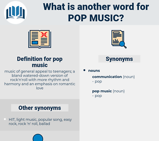 pop music, synonym pop music, another word for pop music, words like pop music, thesaurus pop music