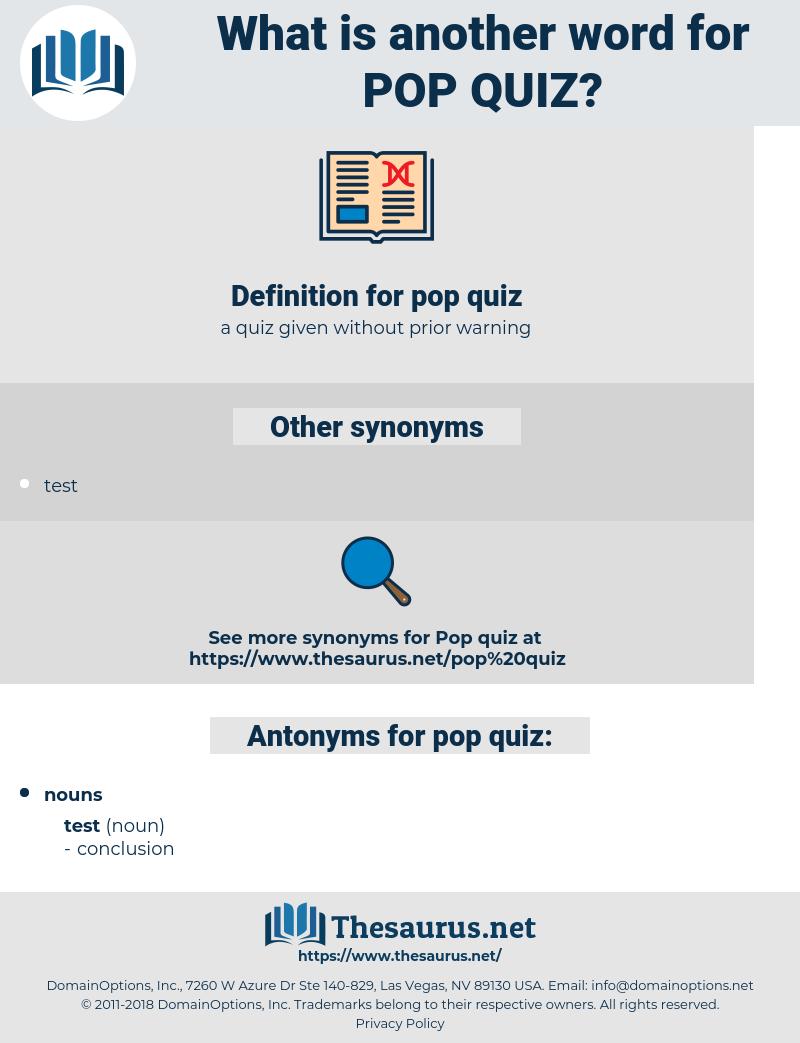 Synonyms for POP QUIZ, Antonyms for POP QUIZ - Thesaurus net