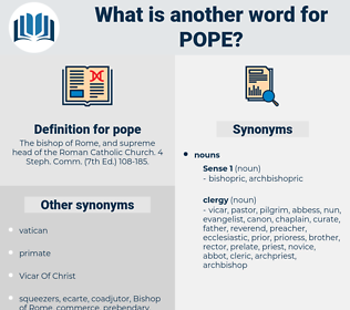 pope, synonym pope, another word for pope, words like pope, thesaurus pope