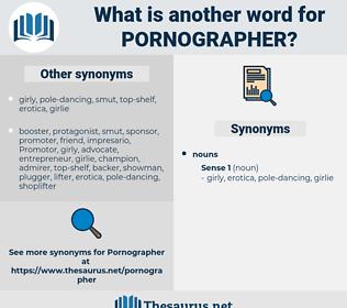 pornographer, synonym pornographer, another word for pornographer, words like pornographer, thesaurus pornographer