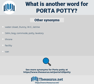 porta potty, synonym porta potty, another word for porta potty, words like porta potty, thesaurus porta potty