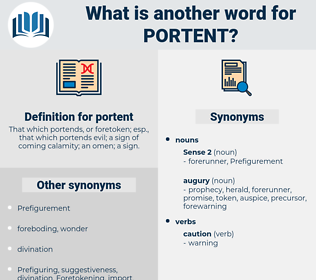 portent, synonym portent, another word for portent, words like portent, thesaurus portent
