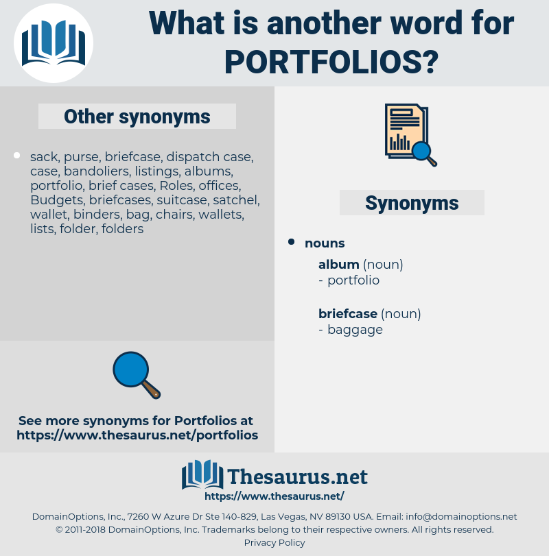 portfolios, synonym portfolios, another word for portfolios, words like portfolios, thesaurus portfolios