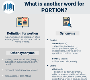 portion, synonym portion, another word for portion, words like portion, thesaurus portion