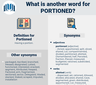 Portioned, synonym Portioned, another word for Portioned, words like Portioned, thesaurus Portioned