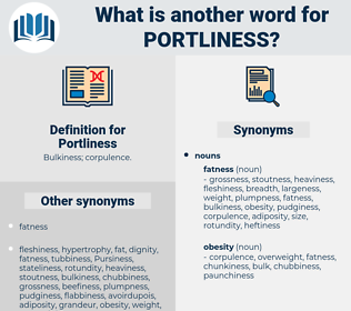 Portliness, synonym Portliness, another word for Portliness, words like Portliness, thesaurus Portliness