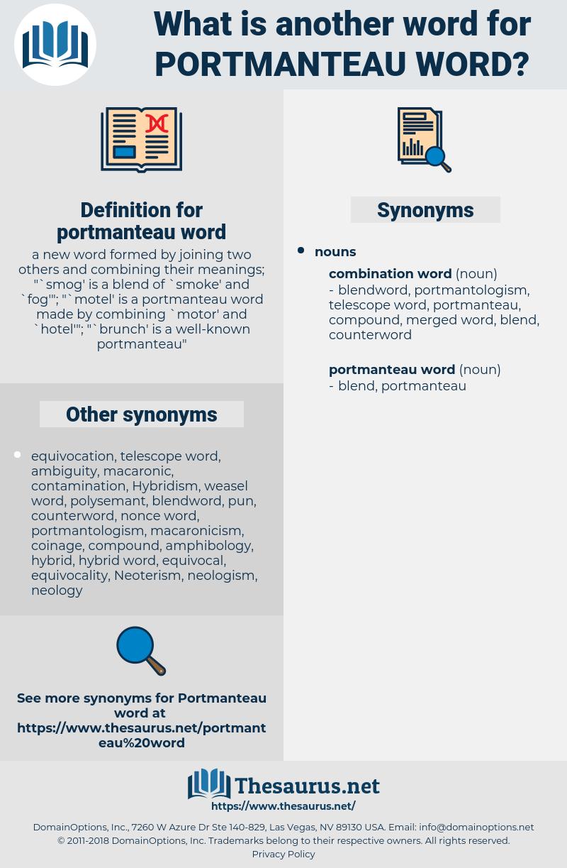 portmanteau word, synonym portmanteau word, another word for portmanteau word, words like portmanteau word, thesaurus portmanteau word