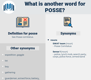 posse, synonym posse, another word for posse, words like posse, thesaurus posse
