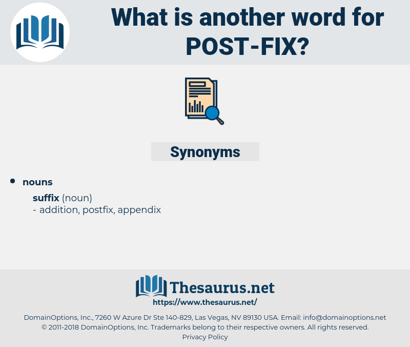 post fix, synonym post fix, another word for post fix, words like post fix, thesaurus post fix