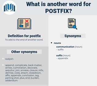 postfix, synonym postfix, another word for postfix, words like postfix, thesaurus postfix