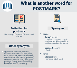 postmark, synonym postmark, another word for postmark, words like postmark, thesaurus postmark