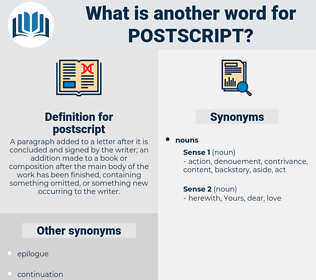 postscript, synonym postscript, another word for postscript, words like postscript, thesaurus postscript