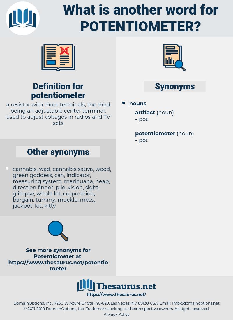 potentiometer, synonym potentiometer, another word for potentiometer, words like potentiometer, thesaurus potentiometer