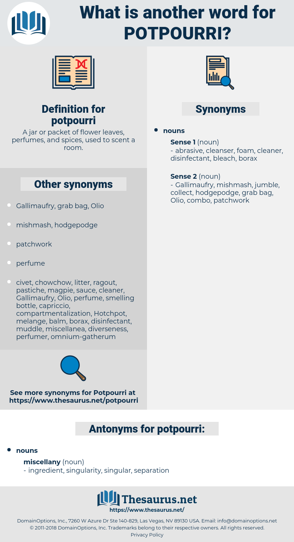 potpourri, synonym potpourri, another word for potpourri, words like potpourri, thesaurus potpourri