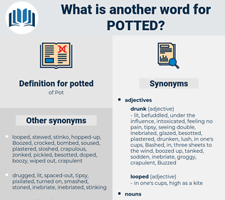 potted, synonym potted, another word for potted, words like potted, thesaurus potted