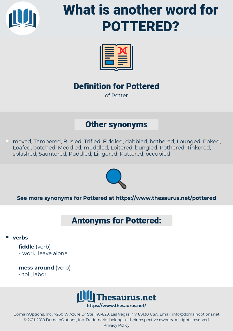 Pottered, synonym Pottered, another word for Pottered, words like Pottered, thesaurus Pottered