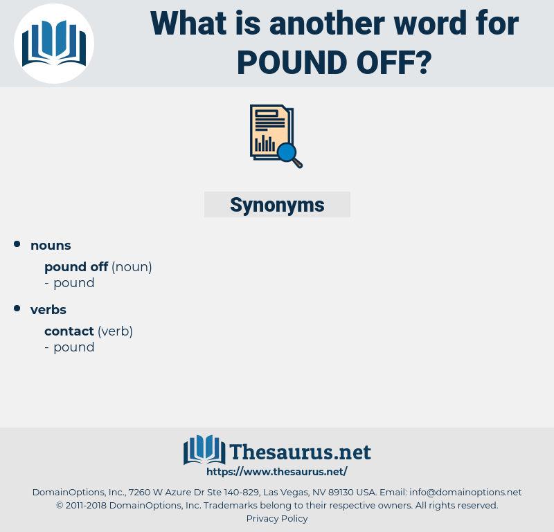 pound off, synonym pound off, another word for pound off, words like pound off, thesaurus pound off