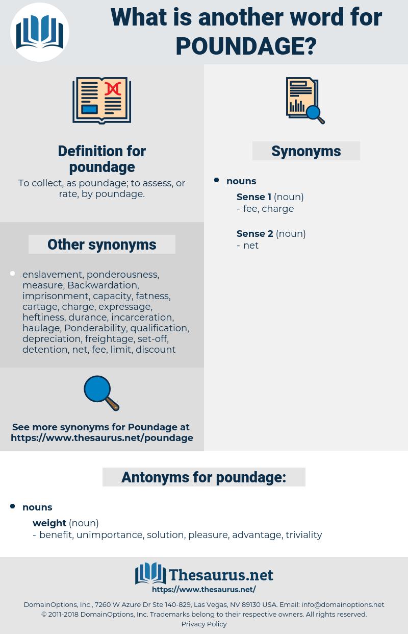 poundage, synonym poundage, another word for poundage, words like poundage, thesaurus poundage